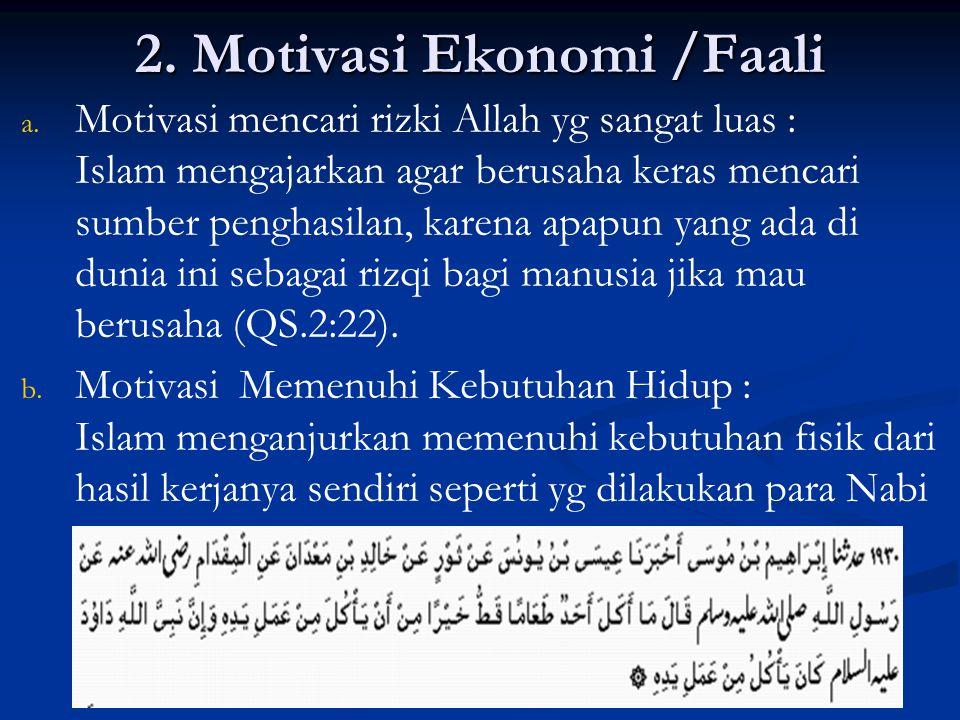 2.Motivasi Ekonomi /Faali a. a.
