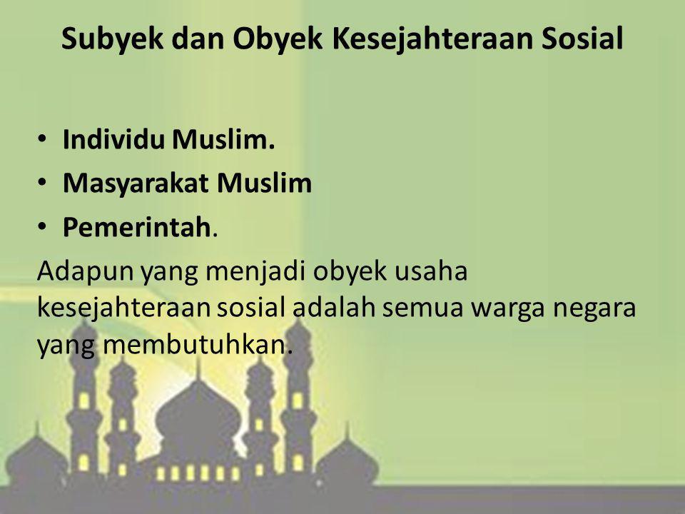 Sejumlah argumentasi yang menegaskan tentang betapa ajaran Islam amat peduli untuk mewujudkan kesejahteraan sosial, yaitu : Pertama, dilihat dari peng