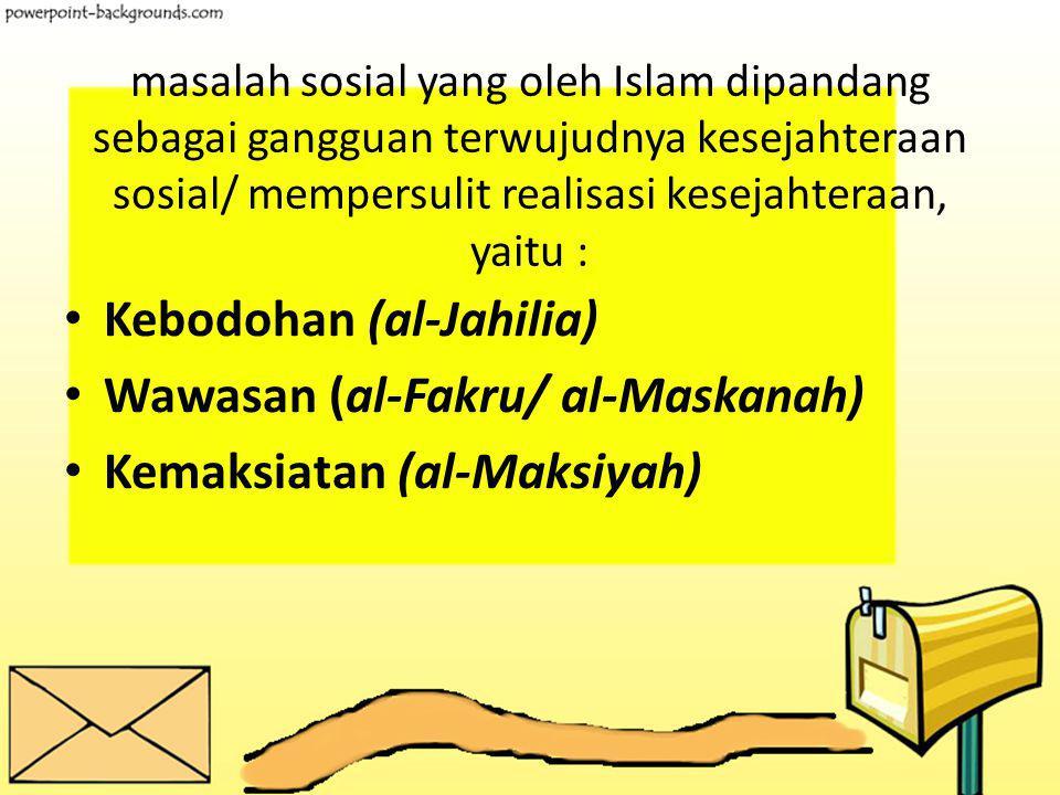 Subyek dan Obyek Kesejahteraan Sosial Individu Muslim. Masyarakat Muslim Pemerintah. Adapun yang menjadi obyek usaha kesejahteraan sosial adalah semua
