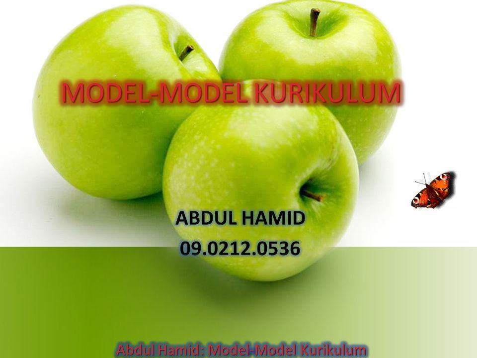 PENGERTIAN Model kurikulum subjek akademis, yaitu model kurikulum tertua dan sangat praktis.