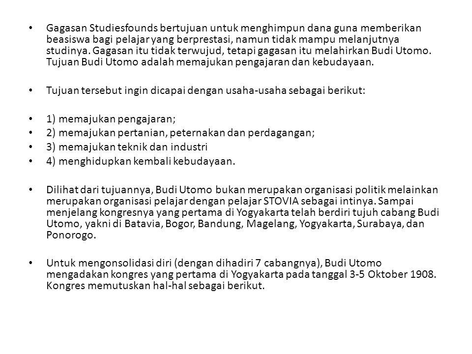 1) meresapkan cita-cita nasional Hindia (Indonesia).