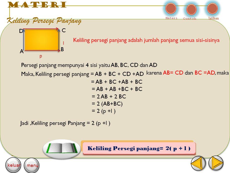 materi Keliling Persegi Panjang latihan p l keluar menu Keliling Persegi panjang= 2( p + l )
