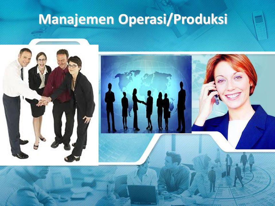 Mengapa Manajemen Operasi/Produksi penting .
