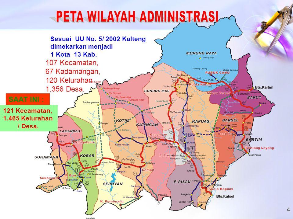 3 Luas: 153,567 Km2 Luas 1,5 kali pulau Jawa Terletak pada garis equator di 0 0 45 LU dan 3 0 30 LS, serta 111 0 -116 0 BT TERLETAK DI TENGAH-TENGAH WILAYAH ASIA – PASIFIK KALIMANTAN TENGAH PROVINSI TERBESAR KE-3 DI INDONESIA Penduduk : 1.960.229 juta jiwa Kepadatan : 12 jiwa/km2