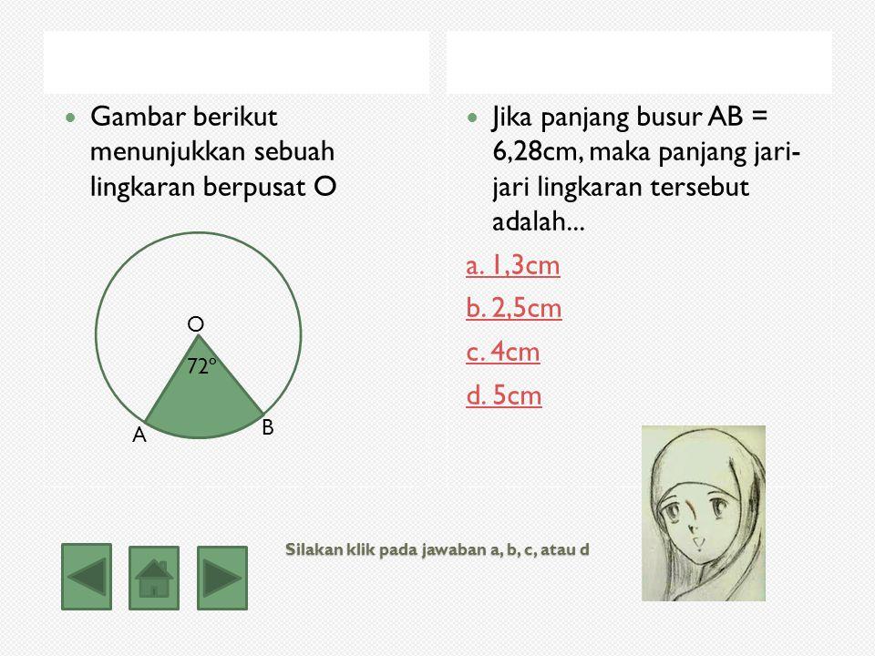 Sebuah lingkaran dengan pusat O dan berjari-jari 10cm. Titik P dan Q terletak pada lingkaran. Jika <POQ = 36º, maka luas juring POQ adalah... a. 314cm