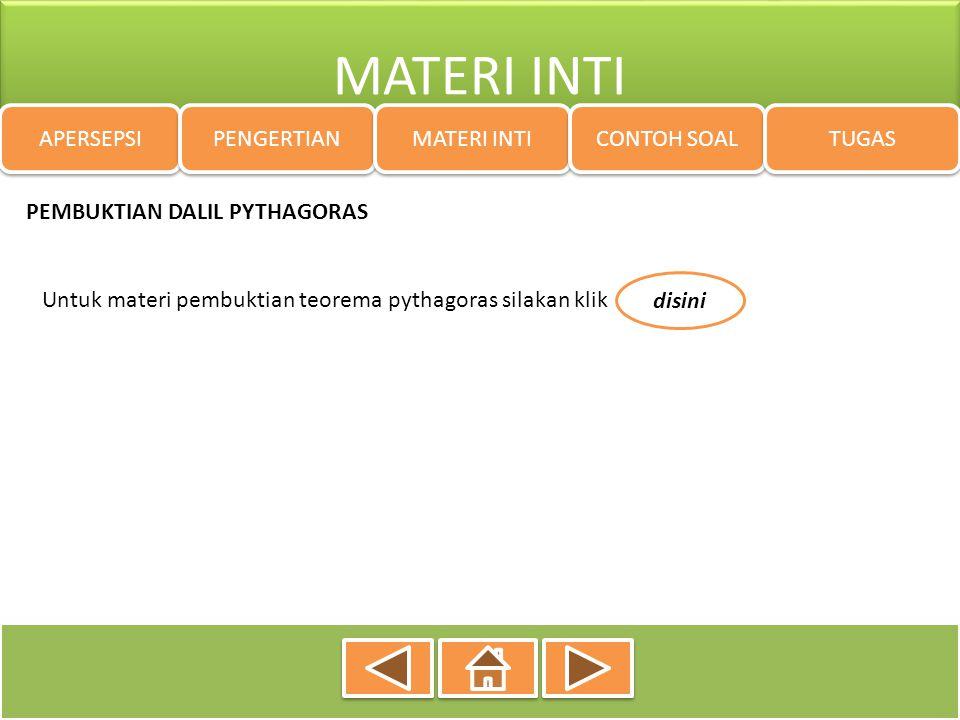 MATERI INTI APERSEPSI PENGERTIAN MATERI INTI CONTOH SOAL TUGAS PEMBUKTIAN DALIL PYTHAGORAS Untuk materi pembuktian teorema pythagoras silakan klik dis