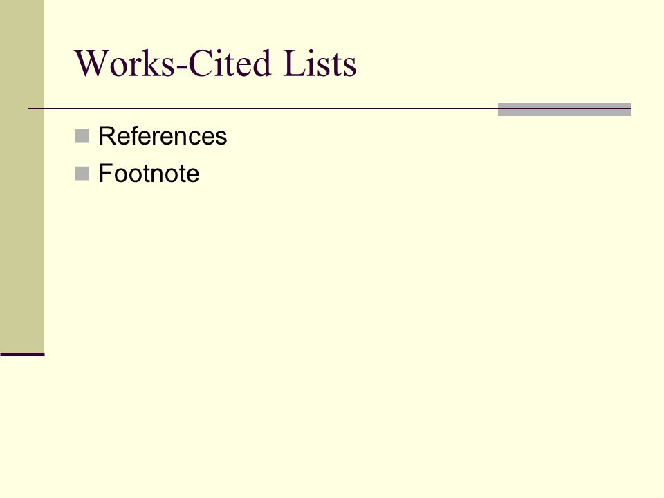 Works-Cited Lists References Footnote