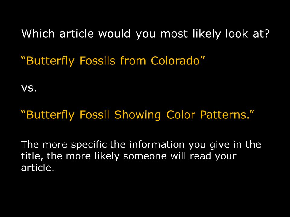 Which article would you most likely look at. Butterfly Fossils from Colorado vs.