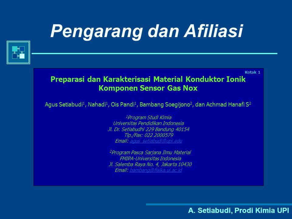 A. Setiabudi, Prodi Kimia UPI Pengarang dan Afiliasi Kotak 1 Preparasi dan Karakterisasi Material Konduktor Ionik Komponen Sensor Gas Nox Agus Setiabu