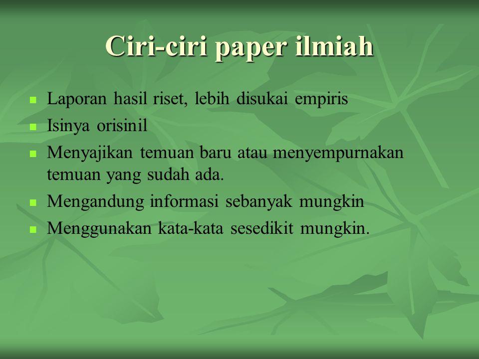 Pelanggaran Etika Ilmiah (Boediono, 2010)  FABRIKASI DATA  FALSIFIKASI DATA  PLAGIARISME