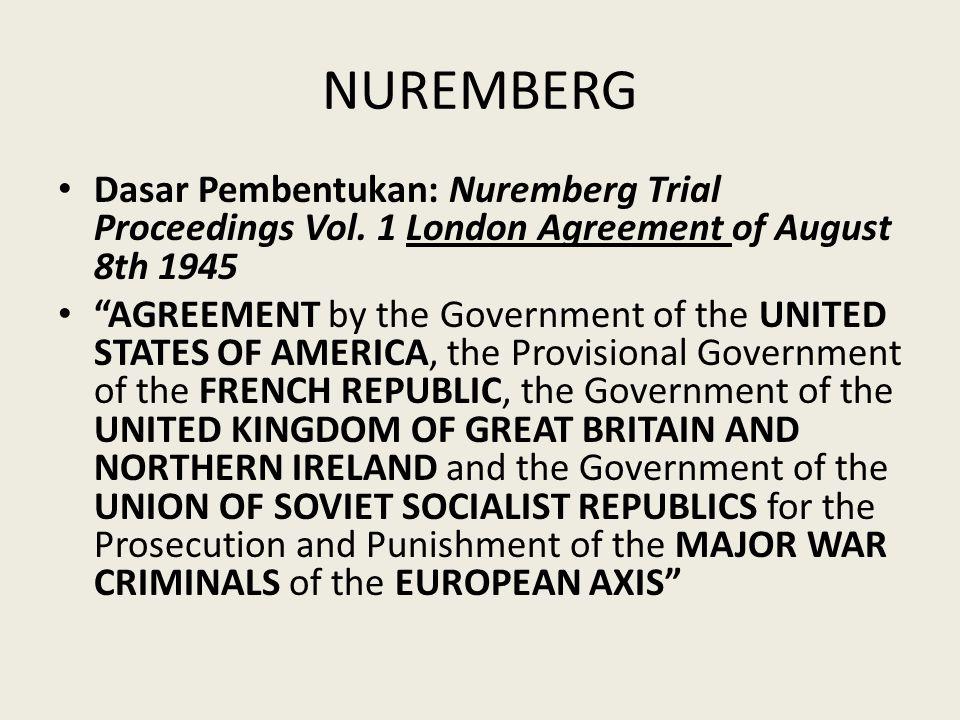 NUREMBERG Dasar Pembentukan: Nuremberg Trial Proceedings Vol.