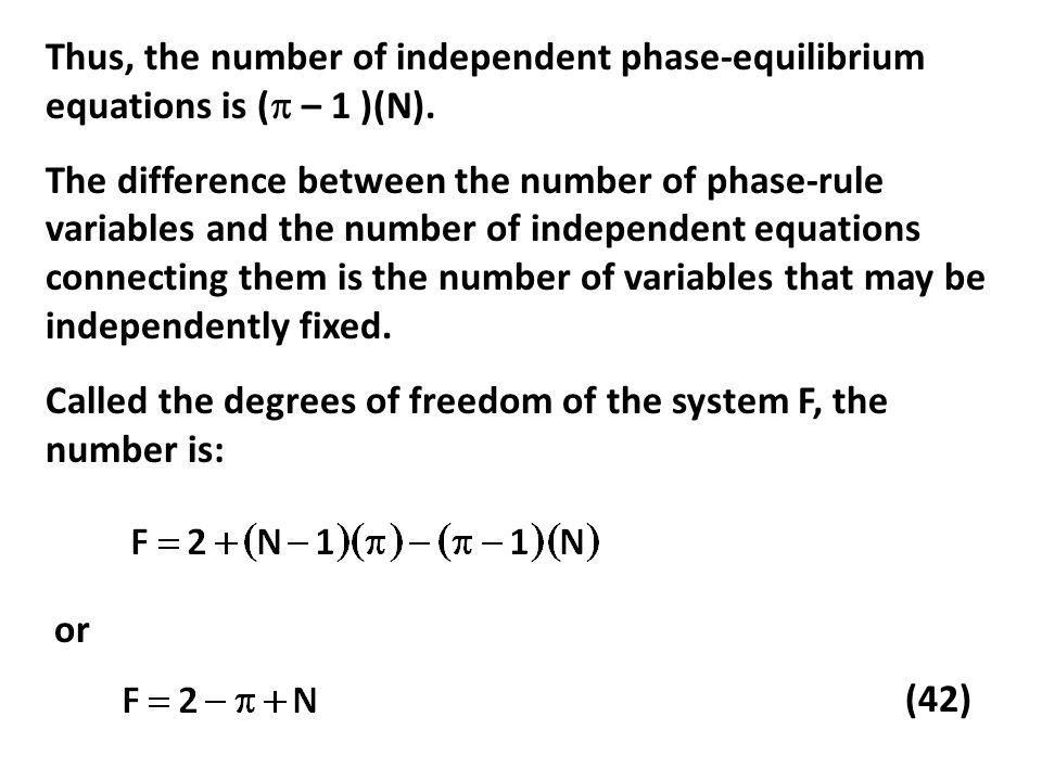 Jika keadaan keseimbangan dalam suatu sistem reaksi tergantung pada dua atau lebih reaksi kimia independen, maka langkah-langkah untuk menentukan komposisi keseimbangan adalah: Tentukan reaksi kimia yang terjadi.