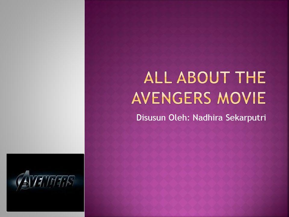 Sinopsis The Avengers Tokoh-Tokoh Gambar-Gambar.. #FactAboutTheAvengers