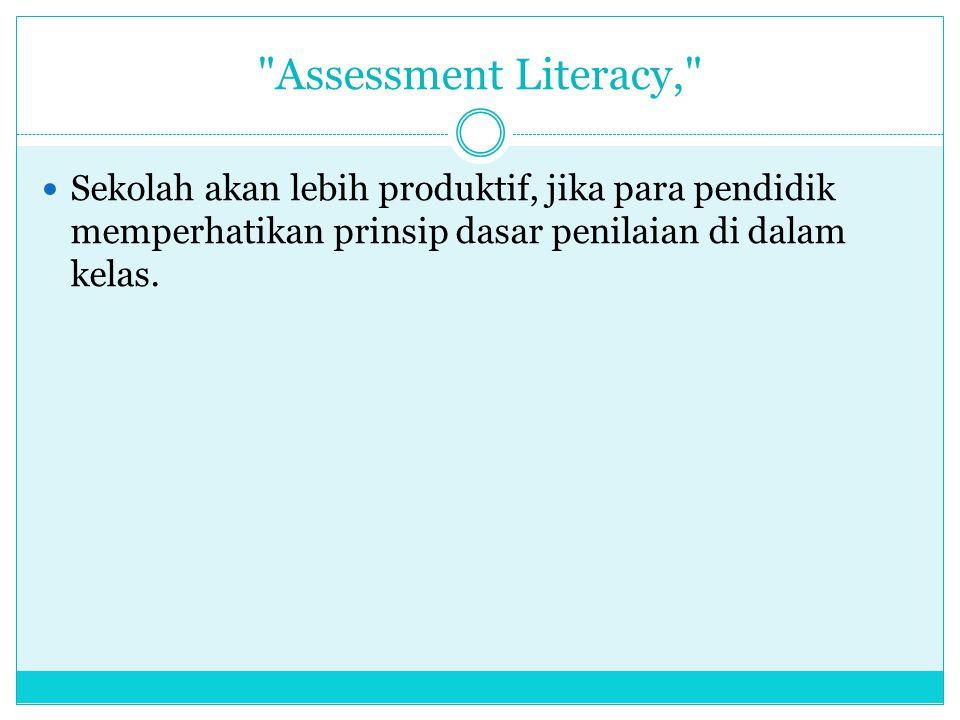 (8) Kenapa assessment literacy sukar dilaksanakan.