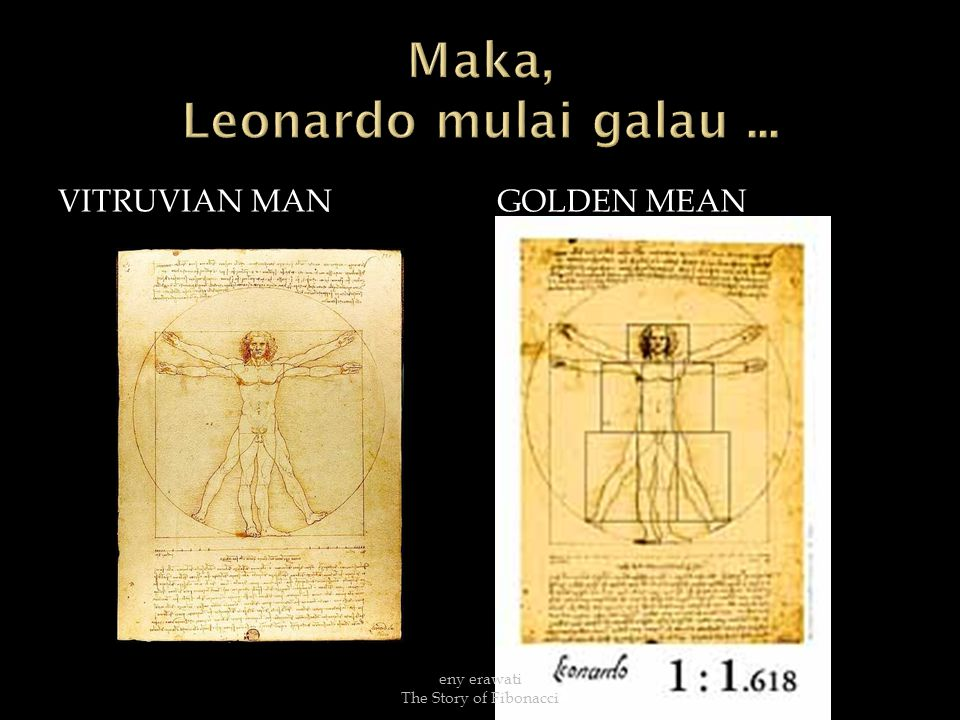 VITRUVIAN MANGOLDEN MEAN eny erawati The Story of Fibonacci