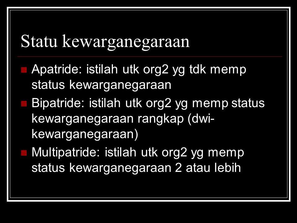 Warga negara Indonesia berdasar UU no 12 thn 2006 psl 4 1.
