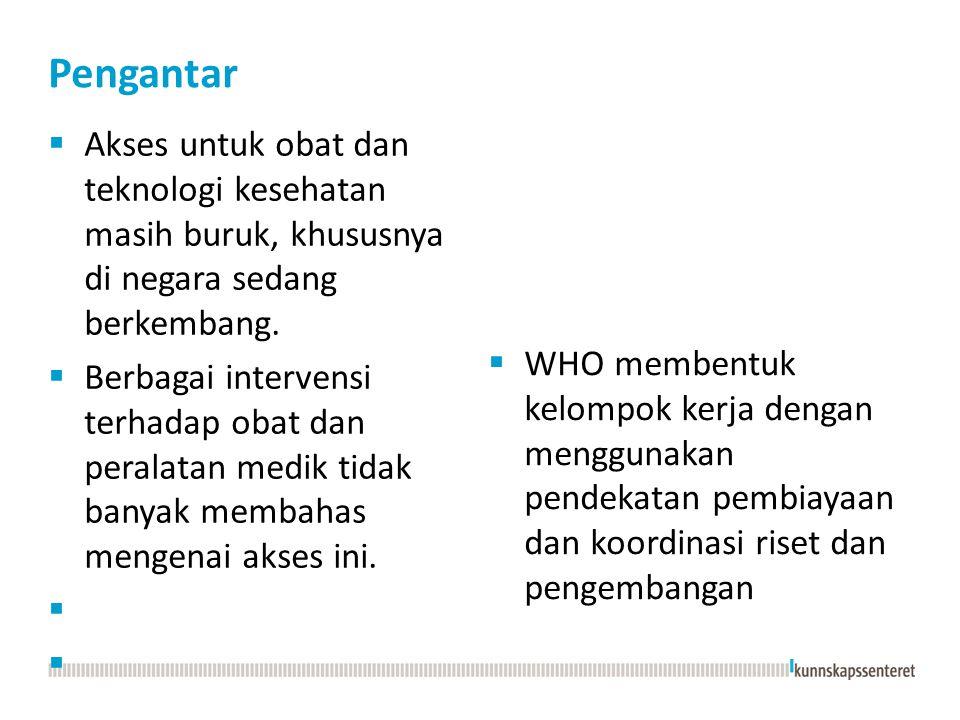 Sejarah  2003: WHO mengembangkan Intellectual Property Rights dan Innovasi di Primary Health Care.