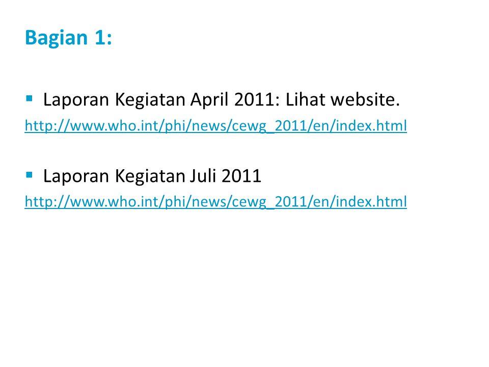 Bagian 1:  Laporan Kegiatan April 2011: Lihat website.
