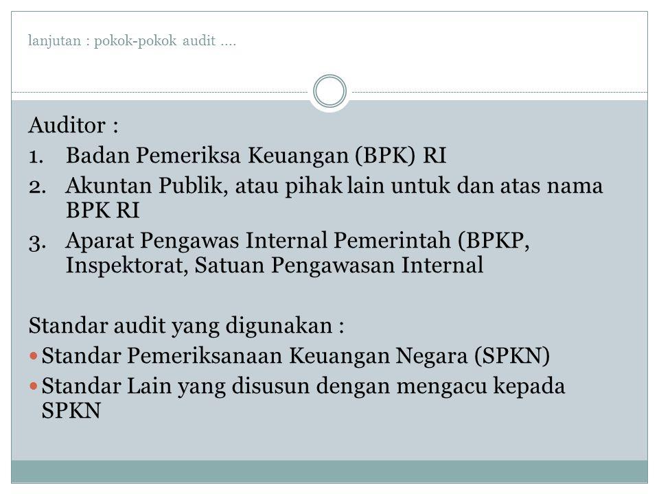 lanjutan : pokok-pokok audit....