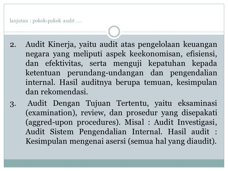 lanjutan : pokok-pokok audit....2.