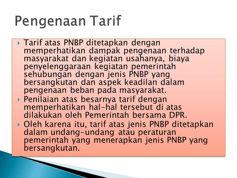  Peraturan Pemerintah Nomor 22 tahun 1997 tentang Jenis dan Penyetoran PNBP sebagai pelaksanaan Undang-Undang Nomor 20 tahun 1997 tentang PNBP, belum mengatur penatausahaan PNBP baik yang dilakukan oleh Bendaharawan Penerima maupun Ditjen Perbendaharaan.