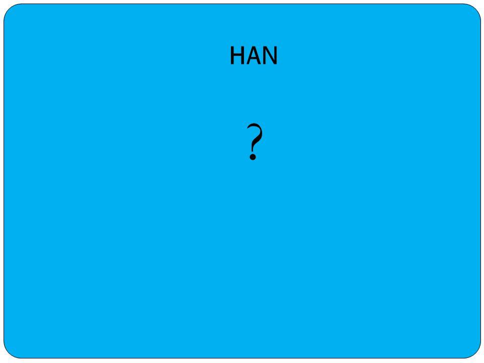 HAN ?