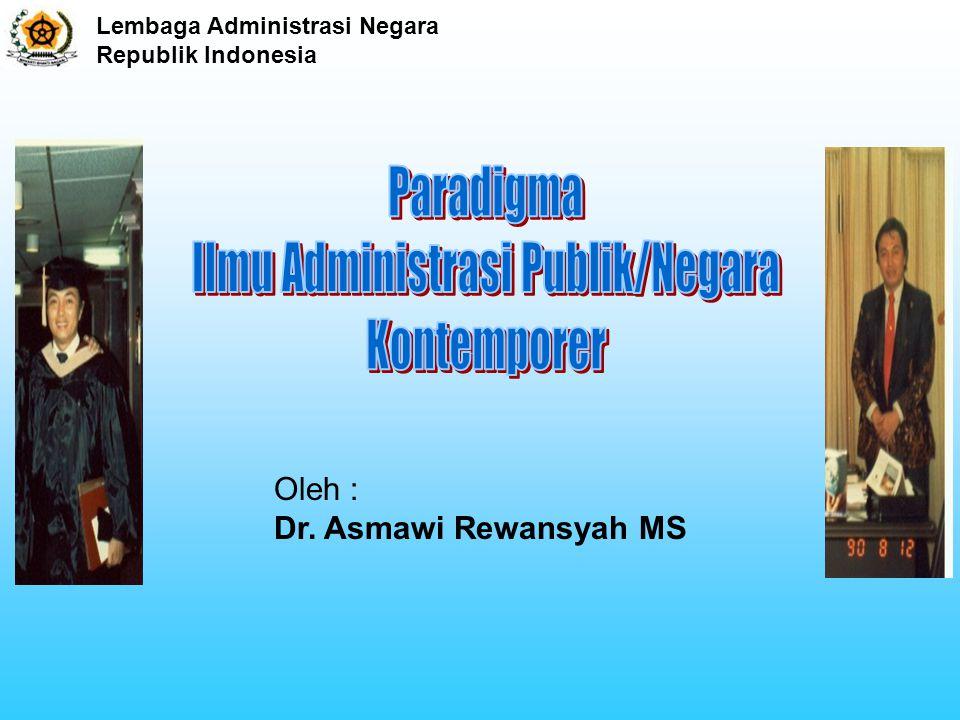 Lembaga Administrasi Negara Republik Indonesia ADMINISTRASI CLERICAL WORK (TATA USAHA) BESTUUREN (KEPEMERINTAHAN) ILMU POLITIK MANAGEMENT ADMINISTRASI PUBLIK KEPELAYANAN ADMINISTRASI DALAM ARTI SEMPIT GOVERNMENT AZAS-AZAS/FUNGSI = Banyak yang sama PUBLIK ADMINISTRASI = PUBLIC POLICY MAKING ADMINISTRASI NEGARA Latin = AD + MINISTRARE (SERVICE) ((PELAYANAN VERTIKAL) 2