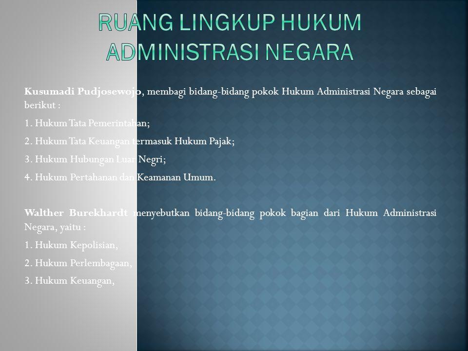 1.Asas kepastian hukum (principle of legal security); 2.