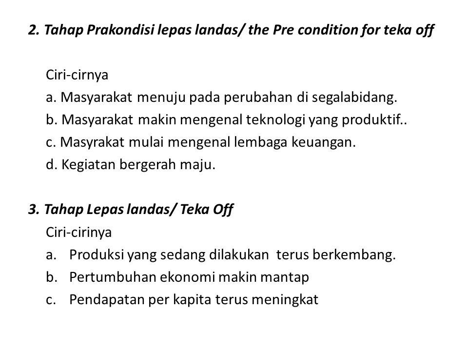 2.Tahap Prakondisi lepas landas/ the Pre condition for teka off Ciri-cirnya a.