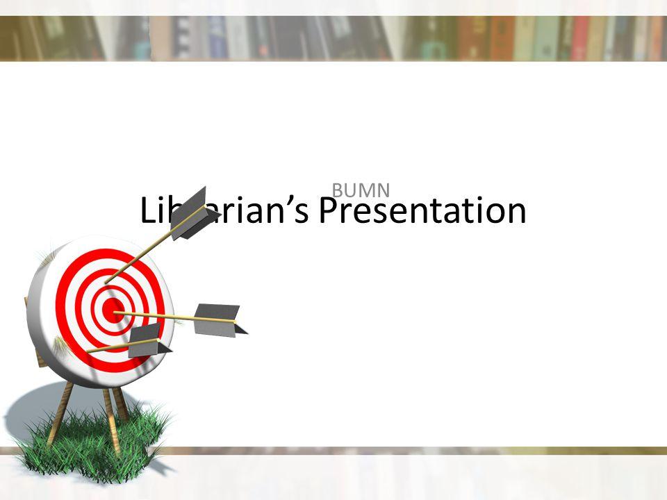 Librarian's Presentation BUMN