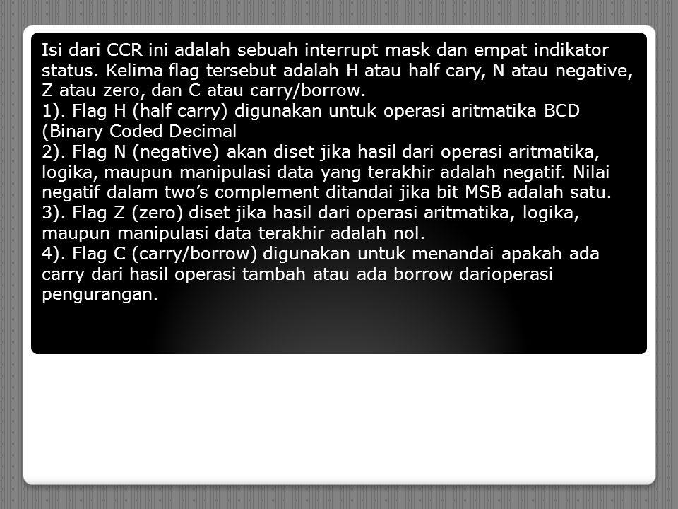 Isi dari CCR ini adalah sebuah interrupt mask dan empat indikator status.