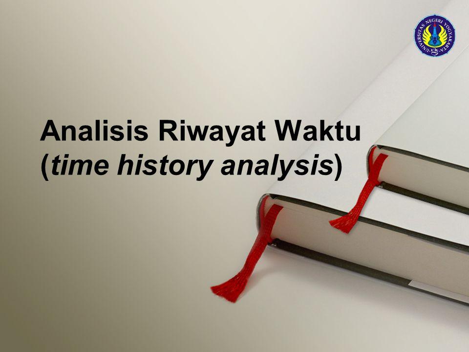 Analisis Riwayat Waktu (time history analysis)