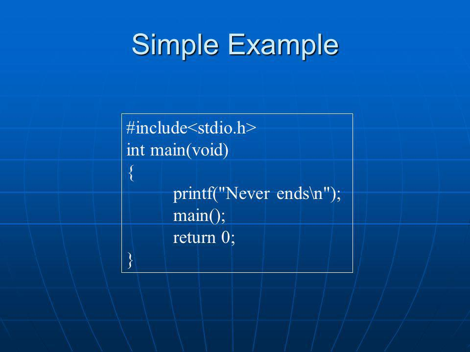 Simple Example #include int main(void) { printf(