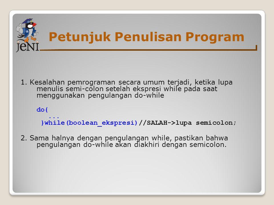 Petunjuk Penulisan Program 1.