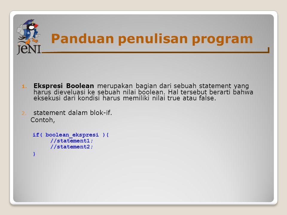Panduan penulisan program 1.
