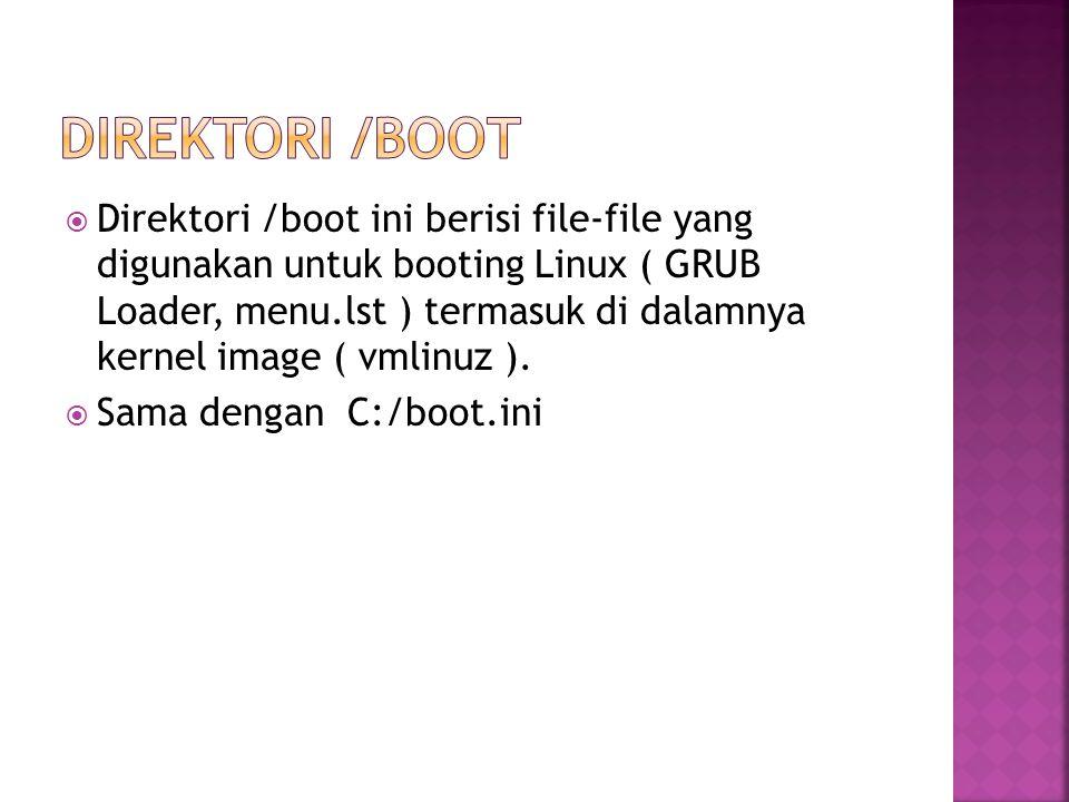  Direktori ini berisi file-file temporary yang dibuat dan digunakan oleh beberapa program tertentu  Sama dengan C:/Temp