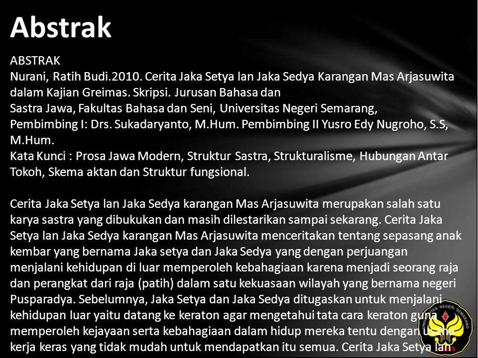 Kata Kunci Prosa Jawa Modern, Struktur Sastra, Strukturalisme, Hubungan Antar Tokoh, Skema aktan dan Struktur fungsional