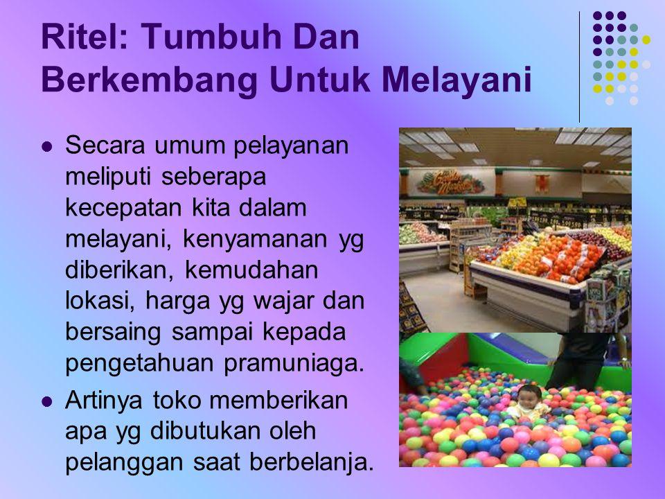 Kondisi Industri dan Persaingan Bisnis Ritel di Indonesia Pengelolaan bisnis ritel di Indonesia memiliki prospek yg baik karena potensi pasarnya sangat besar karena jumlah penduduknya cukup banyak
