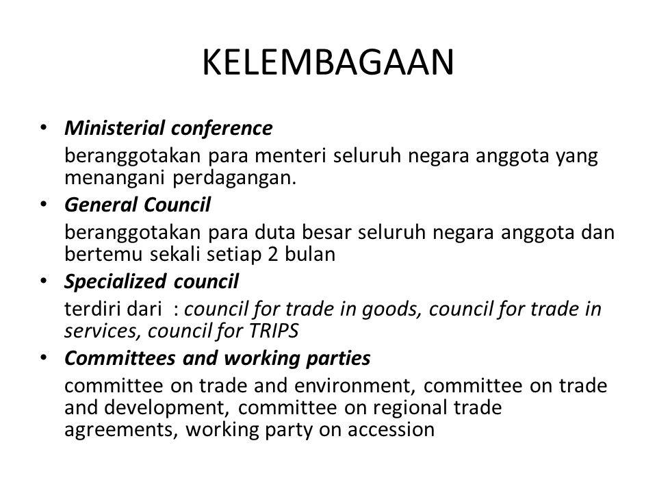 KELEMBAGAAN Ministerial conference beranggotakan para menteri seluruh negara anggota yang menangani perdagangan.