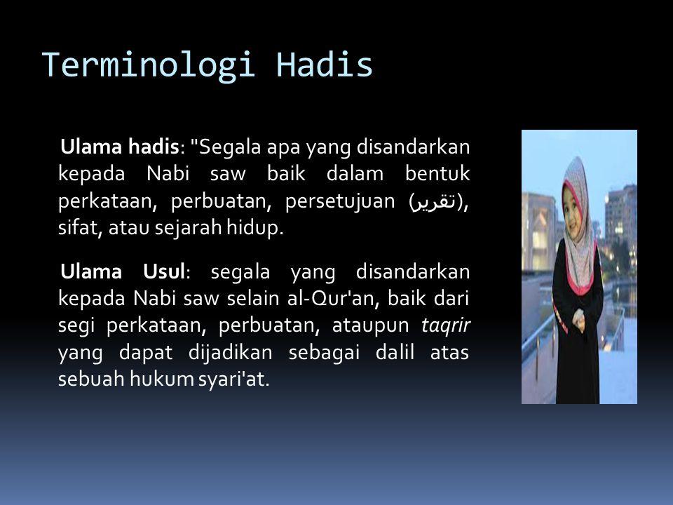 Hadis Daif & Hadis Mawdu' Hadis Daif karena Keterputusan sanad: 1.