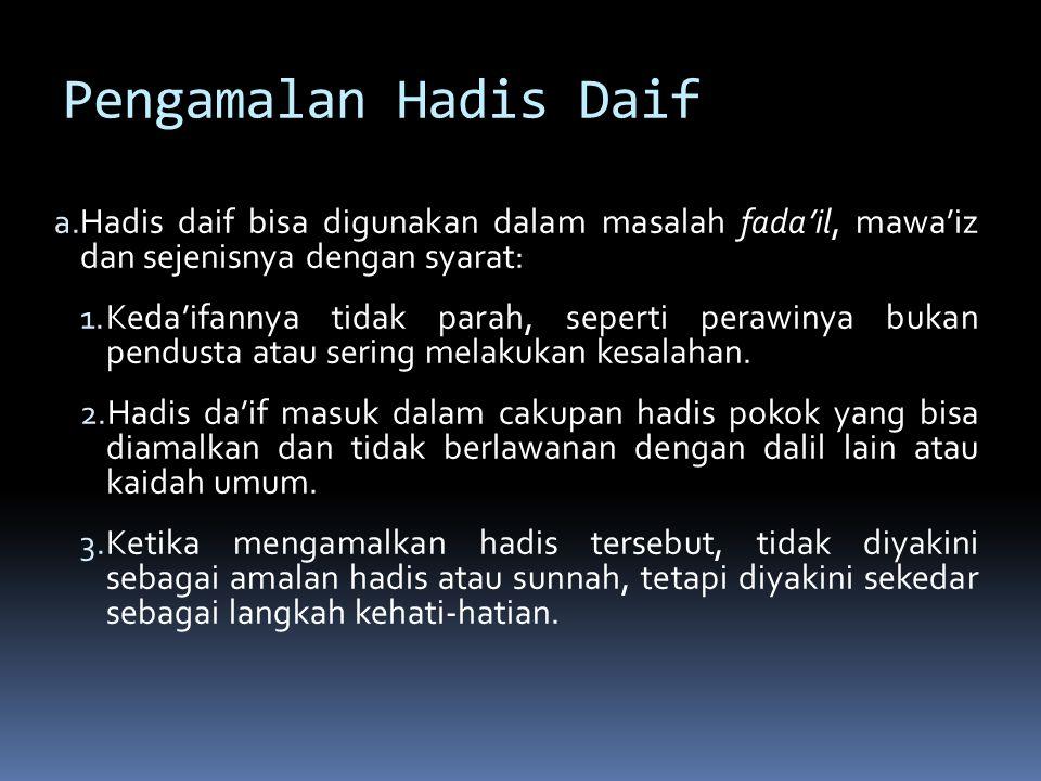 Pengamalan Hadis Daif a.