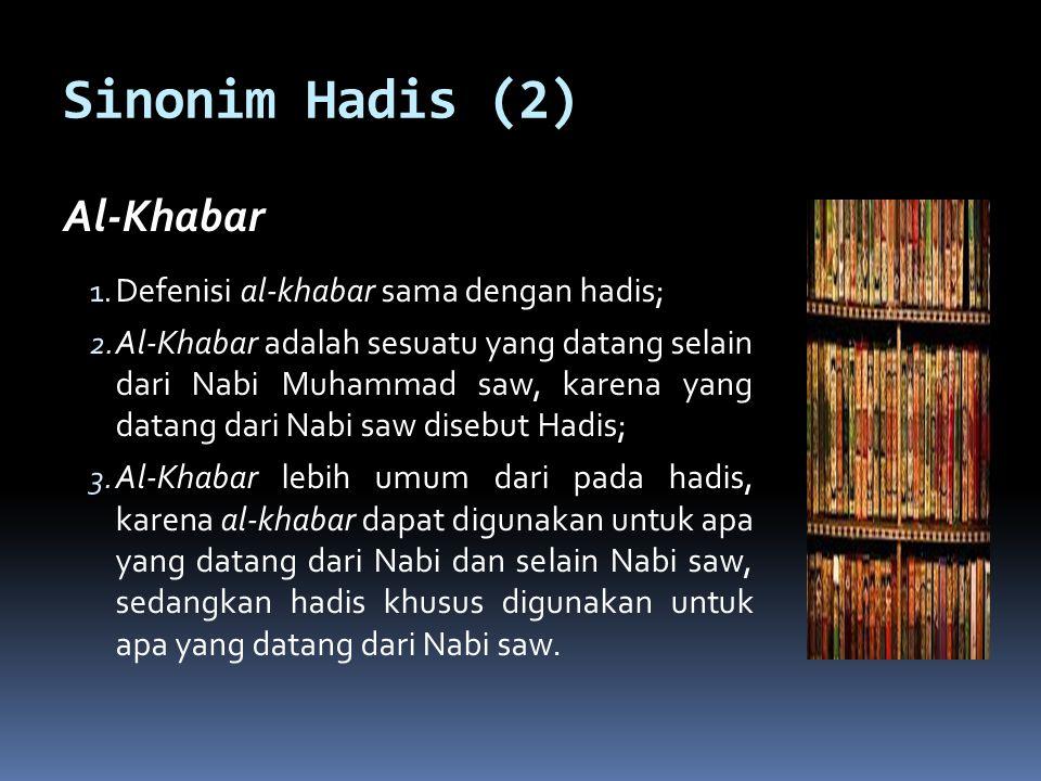 Tiga Kelompok Inkar al-Sunnah :  Mereka yang menolak sunnah secara keseluruhan, golongan ini menganggap bahwa hanya al-Qur'an yang bisa dijadikan sebagi hujjah;  Mereka yang tidak menerima sunnah kecuali yang semakna dengan al-Qur'an;  Mereka yang hanya menerima sunnah mutawatir saja dan menolak selain mutawatir.