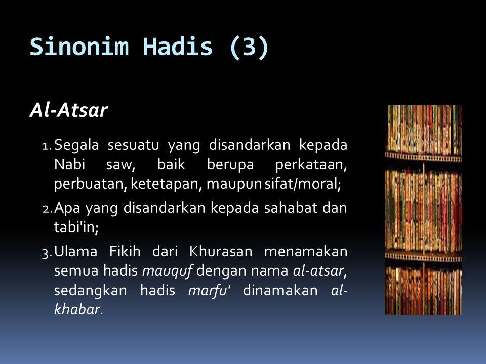 Struktur Hadis (1) 1.