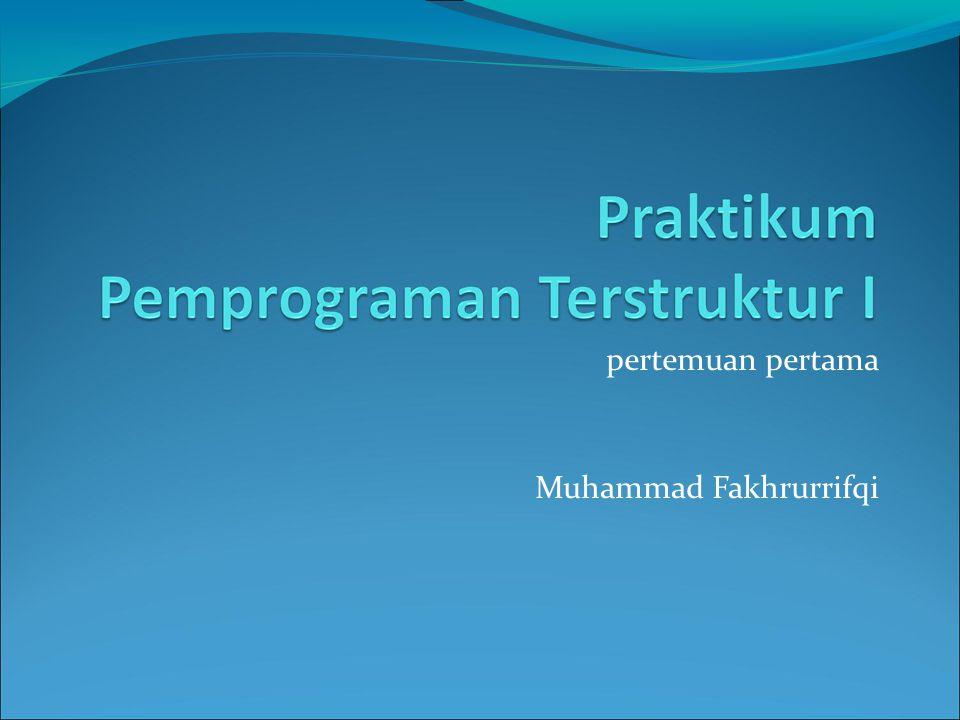 pertemuan pertama Muhammad Fakhrurrifqi