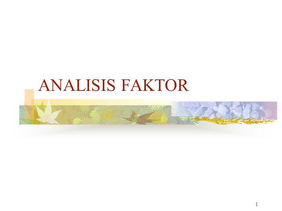1 ANALISIS FAKTOR