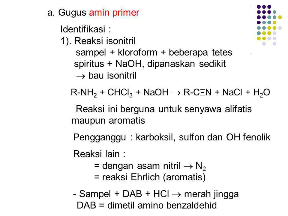 a.Gugus amin primer Identifikasi : 1).