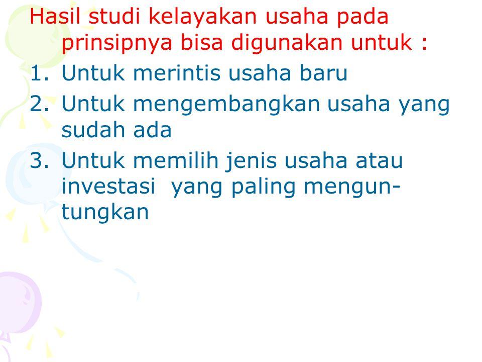 Adapun pihak yang memerlukan dan berkepentingan dengan studi kelayakan usaha, diantaranya : 1.Pihak Wirausaha (Pemilik perusahaan) 2.Pihak investor danPenyandang Dana 3.Pihak Masyarakat dan Pemerintah.