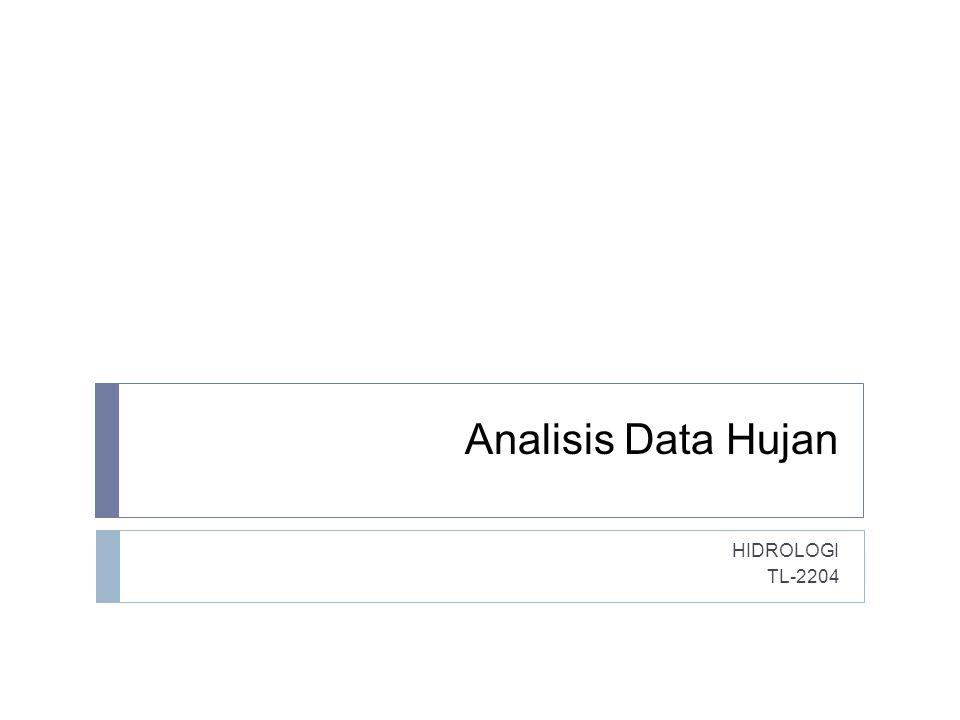 Analisis Data Hujan HIDROLOGI TL-2204