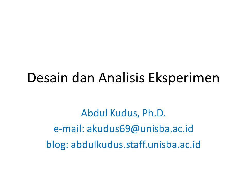 Desain dan Analisis Eksperimen Abdul Kudus, Ph.D.