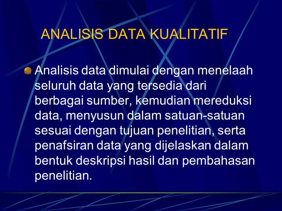 Analisis Data mengelompokkan, membuat suatu urutan, memanipulasi serta menyingkatkan data sehingga mudah untuk dibaca.